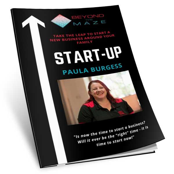 Start-up a new business while juggling family ebook by Paula Burgess